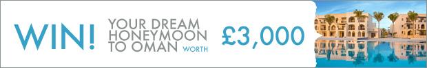 WIN! Your dream honeymoon to Oman, worth £3,000